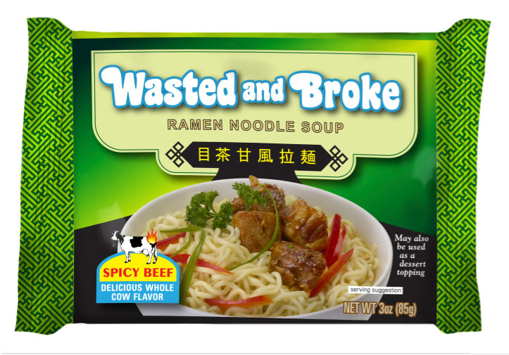 Wasted and Broke Ramen Noodles